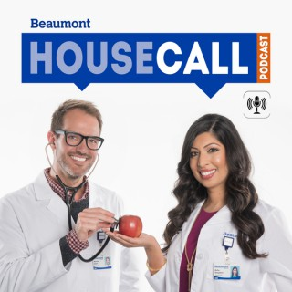Beaumont HouseCall Podcast