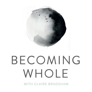 Becoming Whole Podcast