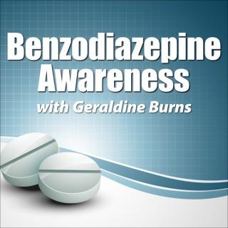 Benzodiazepine Awareness with Geraldine Burns