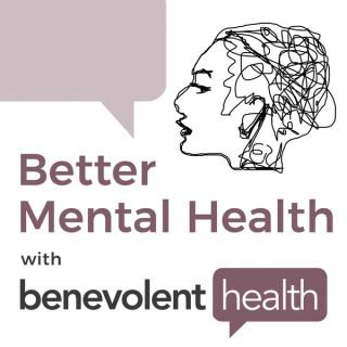 Better Mental Health