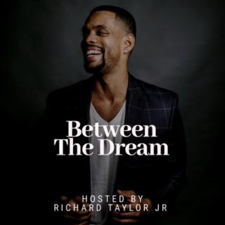 Between The Dream
