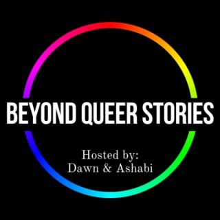 Beyond Queer Stories