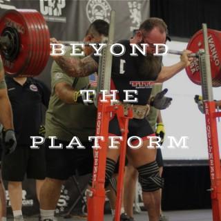 Beyond the Platform