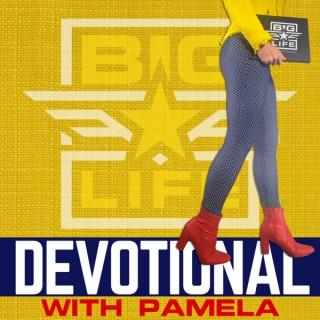 BIG Life Devotional | Daily Devotional for Women