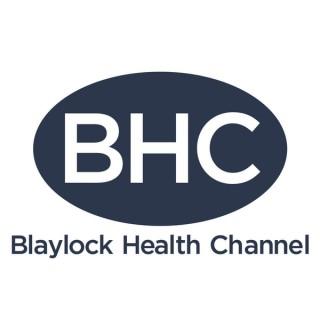 Blaylock Health Channel
