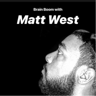 Brain Boom with Matt West
