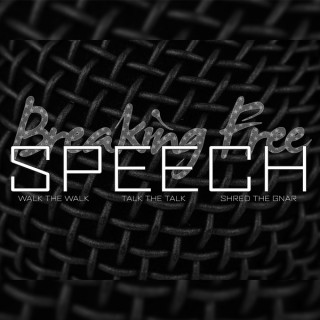 Breaking Free Speech