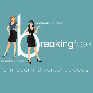 Breaking Free: A Modern Divorce Podcast