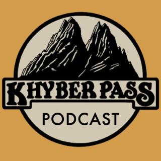 Khyber Pass Podcast