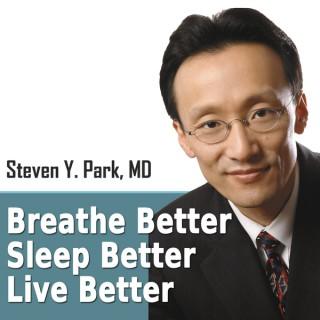 Breathe Better, Sleep Better, Live Better Podcast