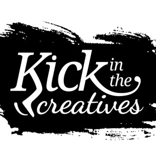 Kick in The Creative's Podcast