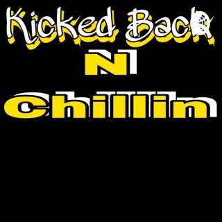 Kicked Back N Chillin