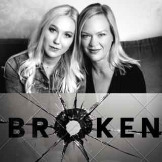 Broken Podcast