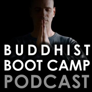 Buddhist Boot Camp Podcast