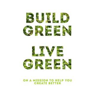 Build Green Live Green