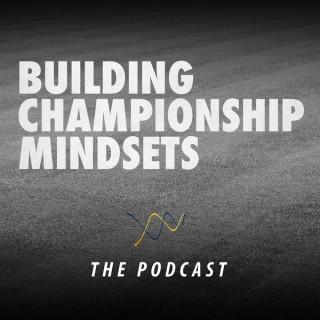 Building Championship Mindsets