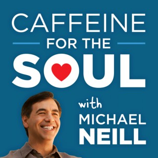 Caffeine for the Soul with Michael Neill