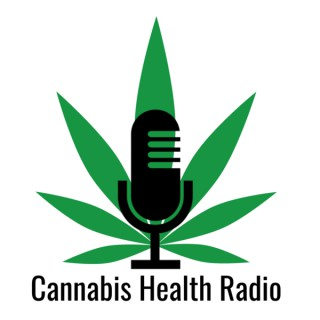 Cannabis Health Radio Podcast