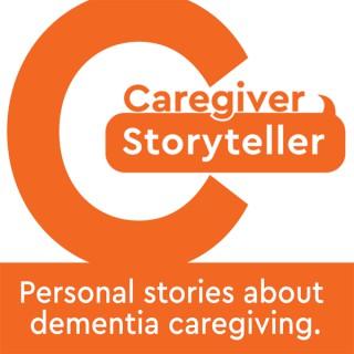 Caregiver Storyteller - About Alzheimer's and Dementia Caregiving