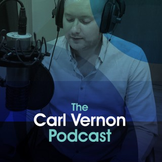Carl Vernon Podcast