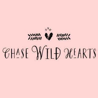 Chase Wild Hearts Podcast: Conversations with women who have created dream businesses and redefining success