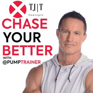Chase Your Better