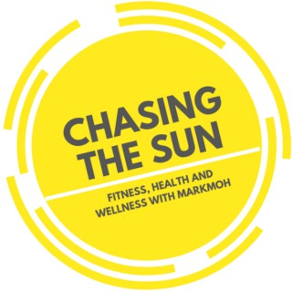 Chasing the Sun: Your Path to Permanent Weight Loss Through Sustainable Fitness, Health and Wellness