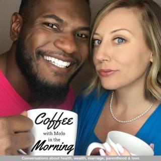 Coffee With MoJo