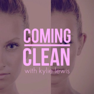 Coming Clean with Kylie Lewis