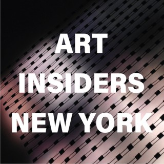 Art Insiders New York Podcast hosted by Anders Holst