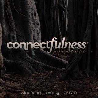 ConnectfulnessPractice