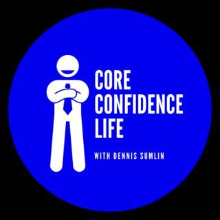 Core Confidence Life