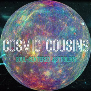 Cosmic Cousins: Soul-Centered Astrology