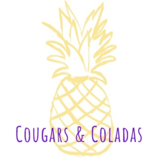 Cougars and Coladas
