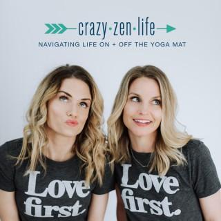 Crazy Zen Life