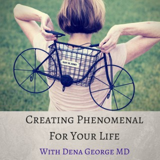 Creating Phenomenal For Your Life