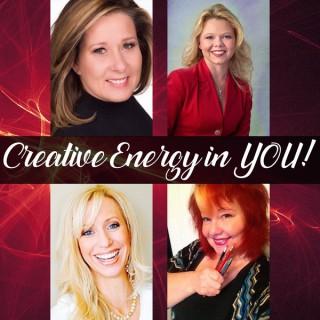 Creative Energy In YOU! ~ The Women of Wonders