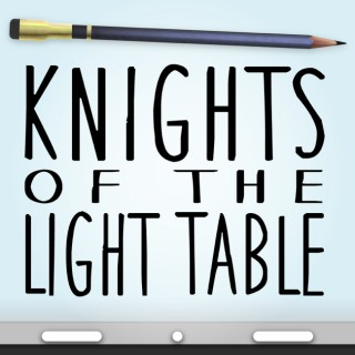 Knights of the Light Table