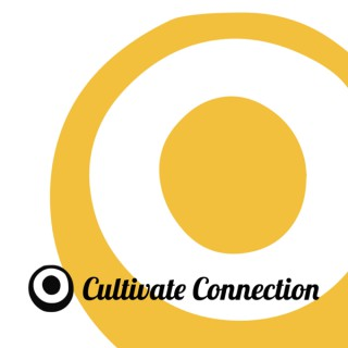 Cultivate Connection - Christ Centred Meditation