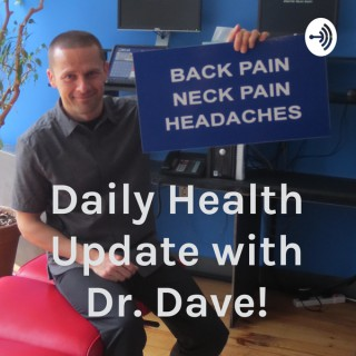 Daily Health Update with Dr. Dave!