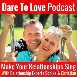 Dare To Love Podcast