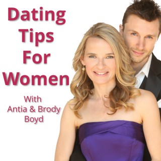Dating Advice, Attracting Quality Men & Dating Tips For Women Podcast! | Magnetize The Man