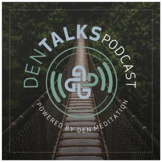 DENtalks powered by DEN Meditation