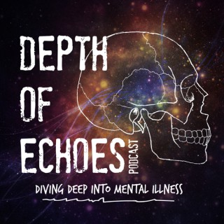 Depth of Echoes Podcast
