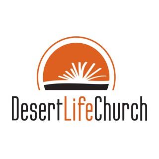 Desert Life Church Weekend Messages