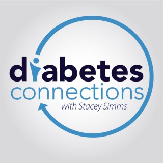 Diabetes Connections with Stacey Simms Type 1 Diabetes