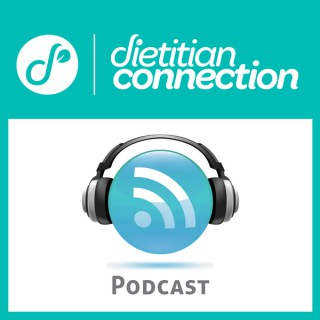 Dietitian Connection Podcast
