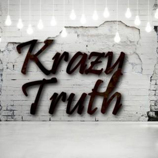Krazy Truth
