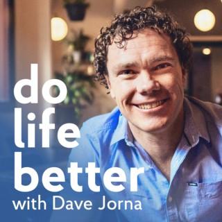 Do Life Better Podcast