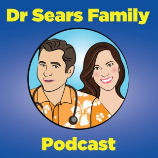 Dr. Sears Family Podcast